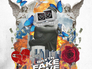 """BRXTN Prepares to Unveil New Single """"Fake Love"""" With High Expectations"""