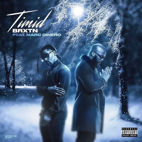 "Brxtn and Marc Dinero Collaborate For Upcoming Single ""Timid"""