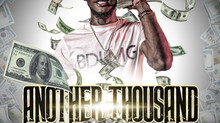 """BDLMG's Anchor Artist Hasko Montana Releases """"Another Thousand"""""""