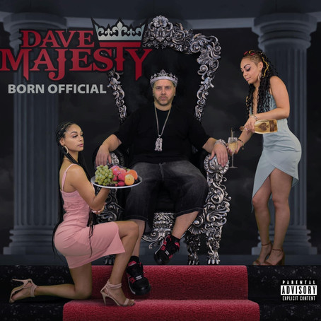 """Dave Majesty Releases New Album, """"Born Official"""""""