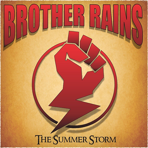 "Brother Rains ""The Summer Storm"" (Hard Copy)"
