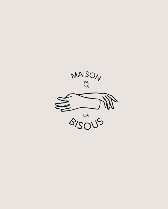 MAISON BISOUS