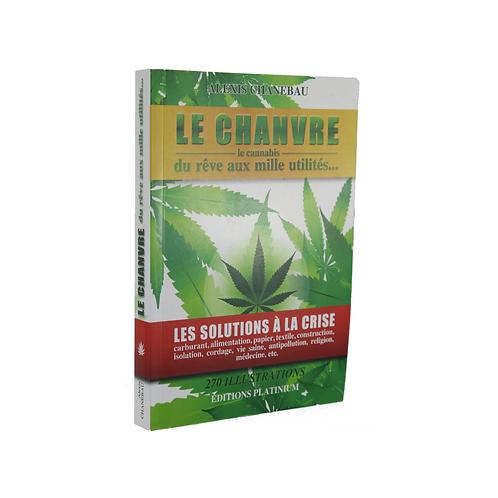 Livre - Le Chanvre - Alexis Chanebau
