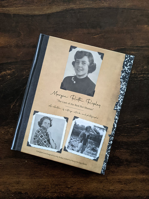 Margie Ruth Ripley: The Last of the Red Hot Mamas