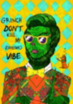 Psychedelic Grinch don't kill my Christmas Vibe christmas Colourful Psychedelic illustration by Jasmin Issaka, freelance Illustrator & Graphic Designer