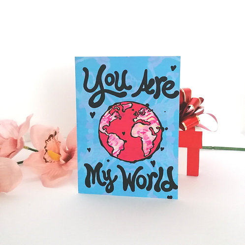 Psychedelic Valentine Card - You are my world