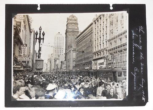 PHOTOGRAPH – SAN FRANCISCO VJ DAY END OF WAR – GREAT STREET SCENE