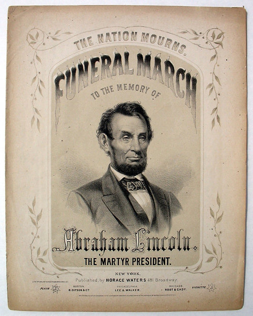 LINCOLN - SHEET MUSIC-  FUNERAL MARCH - PORTRAIT COVER ART