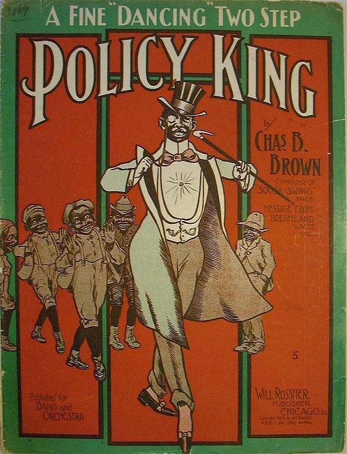 SHEET MUSIC- BLACK AMERICANA- POLICY KING