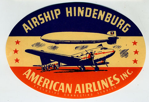 ORIGINAL HINDENBURG- AMERICAN AIRLINES LUGGAGE LABEL