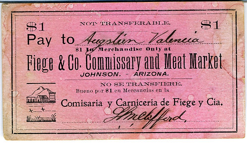 ARIZONA TERRITORY –JOHNSON  GHOST TOWN STORE SCRIP PAY TO MINER
