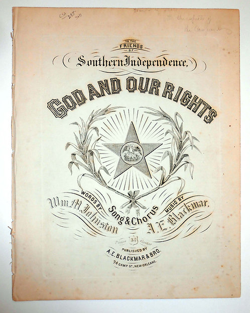 SHEET MUSIC - CIVIL WAR - CONFEDERATE – GOD AND OUR RIGHTS