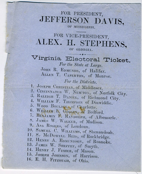 CIVIL WAR - CONFEDERATE ELECTION TICKET  FOR PRESIDENT JEFFERSON DAVIS..