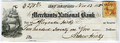 WHALING - 1865 ANDREW HICKS SIGNED CHECK. 1861.