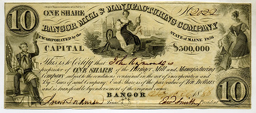 STOCK CERTIFICATE STYLES AS BANK NOTE – 1838 –BANGOR ME MILL & MANUFACTURING