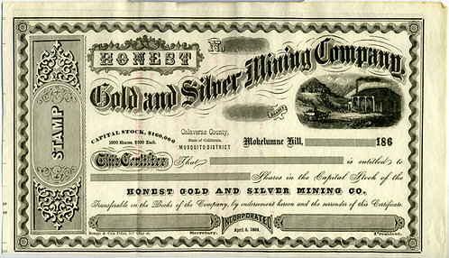STOCK CERTIFICATE –HONEST GOLD AND SILVER MINING CO. CALIFORNIA CA. 1860s.