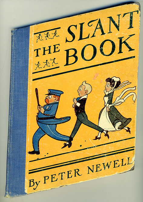 ILLUSTRATED JUVENILE BOOK - THE SLANT BOOK - PETER NEWELL