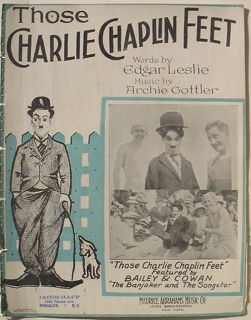 SHEET MUSIC - THOSE CHARLIE CHAPLIN FEET – 1915