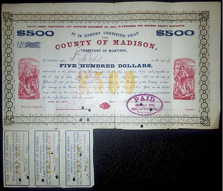 MONTANA TERRITORY – COUNTY OF MADISON – BOND – 1870 –GRAPHIC APPEAL