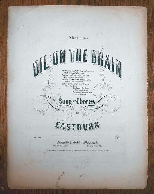 SHEET MUSIC – OIL ON THE BRAIN – 1864 – OIL BOOM CRAZE