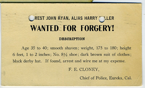 POSTCARD – REWARD – FOR FORGERY– CHIEF OF POLICE SANTA ROSA CAL 1910