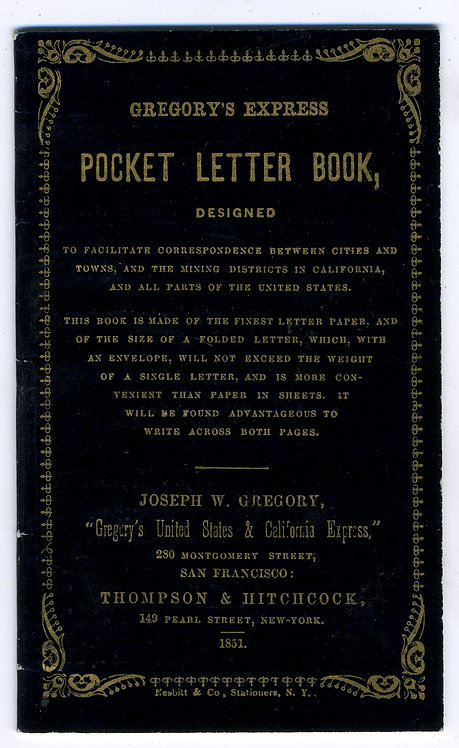 CALIFORNIA GOLD RUSH ERA EXPRESS LETTER BOOK-  1851