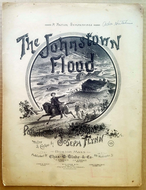 JOHNSTOWN FLOOD – SHEET MUSIC - ILLUSTRATED - 1889.
