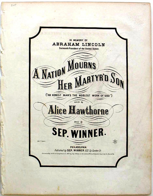 LINCOLN - A NATION MOURNS HER MARTYR'D SON – SHEET MUSIC
