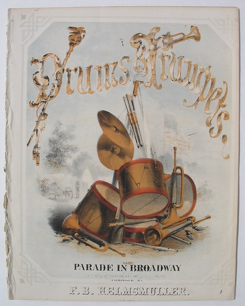 SHEET MUSIC – CIVIL WAR – DRUMS AND TRUMPETS – CA. 1862.