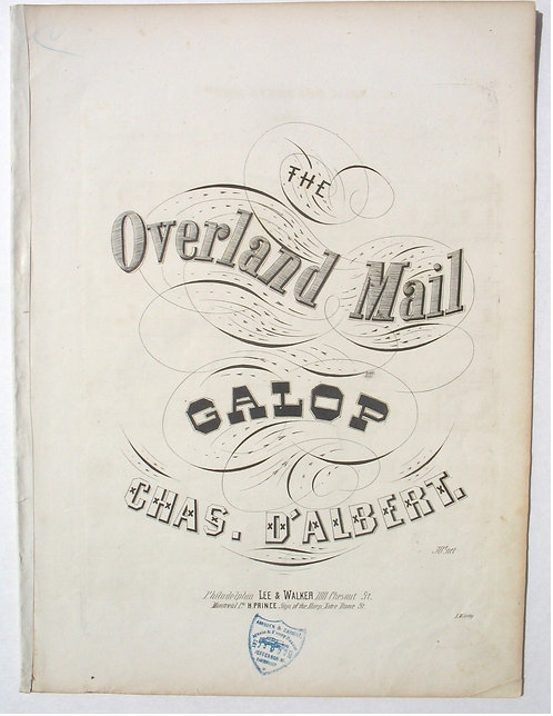 SHEET MUSIC – THE OVERLAND MAIL GALOP,