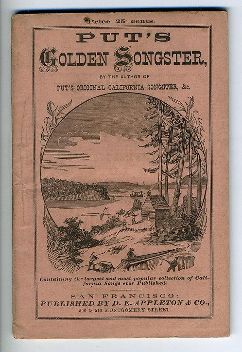 PUT'S ORIGINAL CALIFORNIA SONGSTER 1858