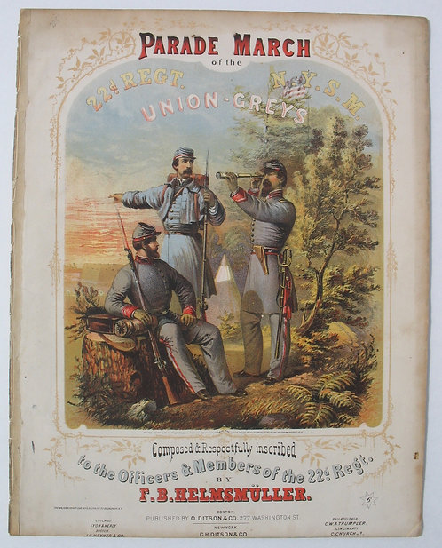 CIVIL WAR -SHEET MUSIC - PARADE MARCH OF THE 22d REGT.