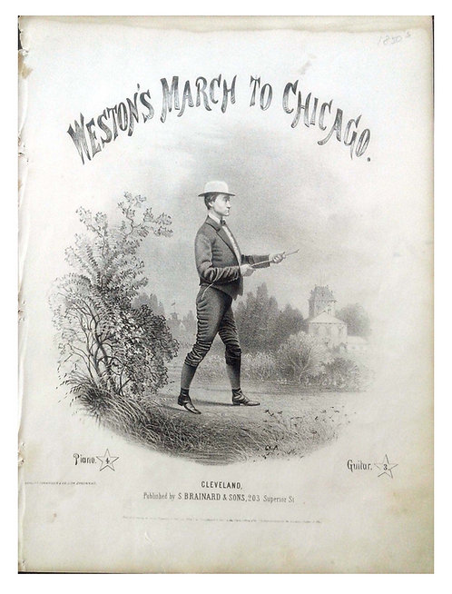 SHEET MUSIC – WESTON'S MARCH TO CHICAGO – 1867 -NOTED PEDESTRIAN