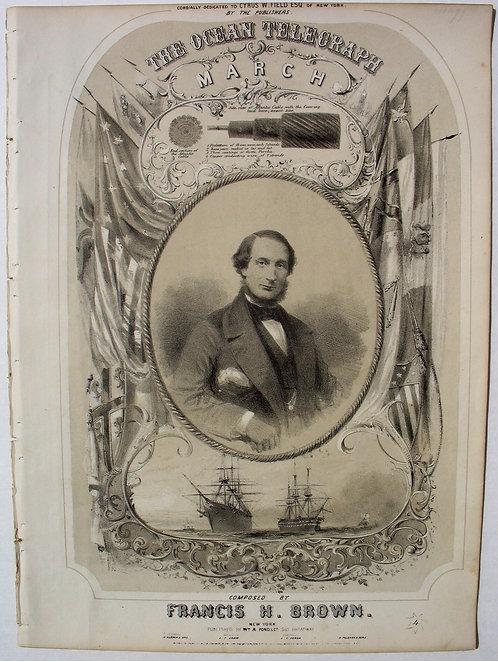 TECHNOLOGY -THE OCEAN TELEGRAPH MARCH - SHEET MUSIC - 1858