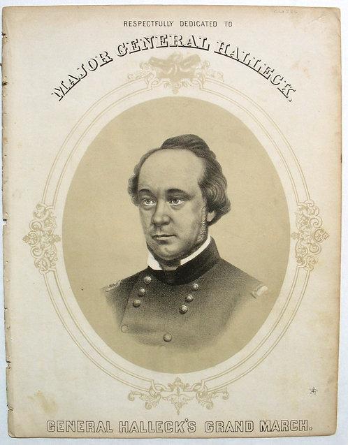 SHEET MUSIC – CIVIL WAR – GENERAL HALECK'S GRAND MARCH- 1862