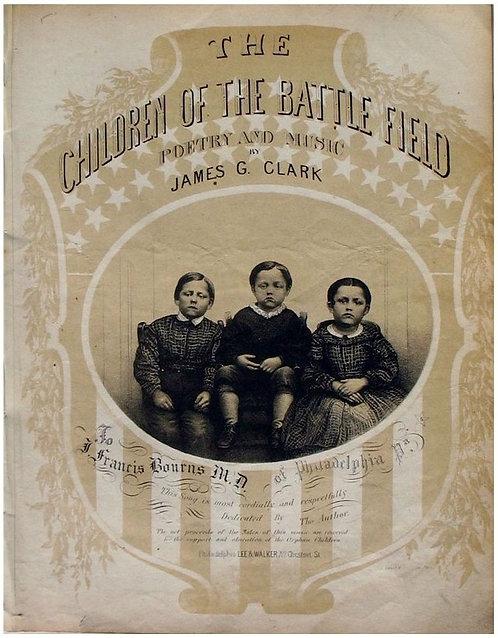 CIVIL WAR SHEET MUSIC - THE CHILDREN OF THE BATTLE FIELD