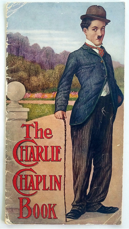 THE CHARLIE CHAPLIN BOOK – 1916 – FULLY PHOTO ILLUSTRATED