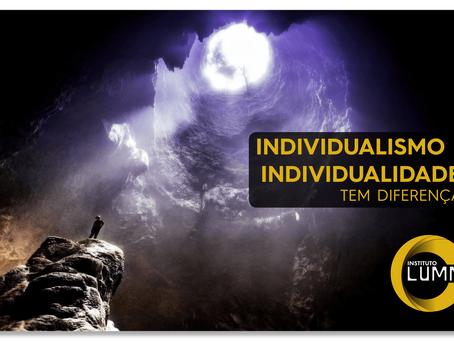 Individualismo e individualidade. Tem diferença?- Por Bárbara Bastos