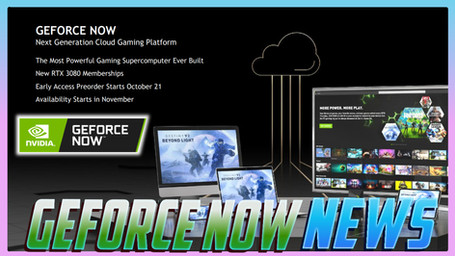 GeForce NOW News: RTX 3080 Tier, New World added & Much More!