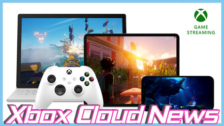 Xbox Cloud Gaming News: 6 Games Arrive, 100 games with Touch Controls & 5 Leave!