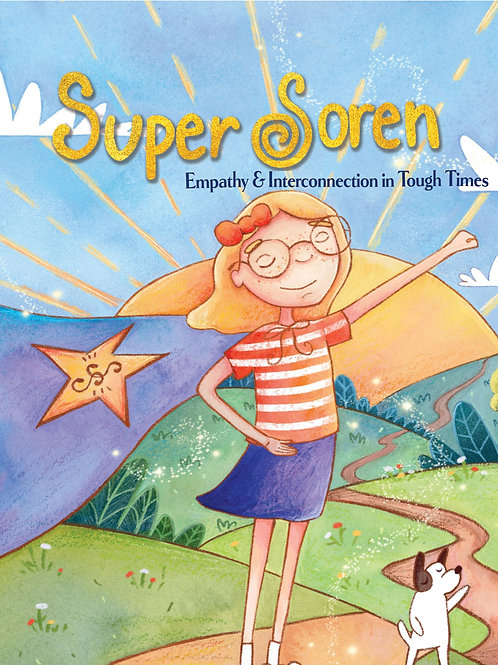 Super Soren: Empathy & Interconnection in Tough Times