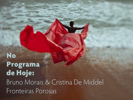 No Programa de Hoje: Bruno Morais & Cristina De Middel - Fronteiras Porosas