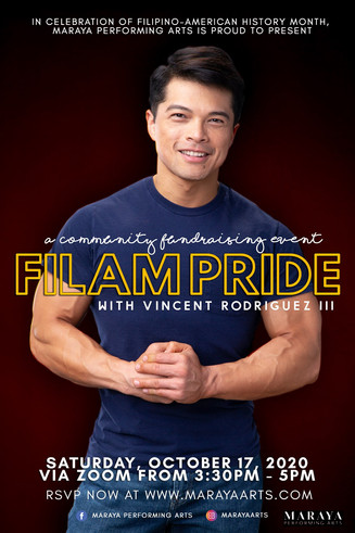 "Maraya Performing Arts Presents,""FilAm Pride w/Vincent Rodrguez lll(A Community Fundraising Event)"