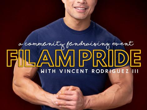"""Maraya Performing Arts Presents,""""FilAm Pride w/Vincent Rodrguez lll(A Community Fundraising Event)"""