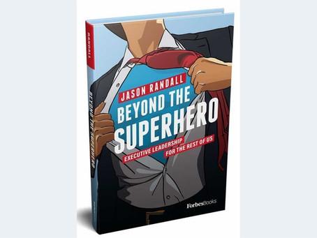 BEYOND THE SUPERHERO: JASON RANDAL CEO OF QUESTEX