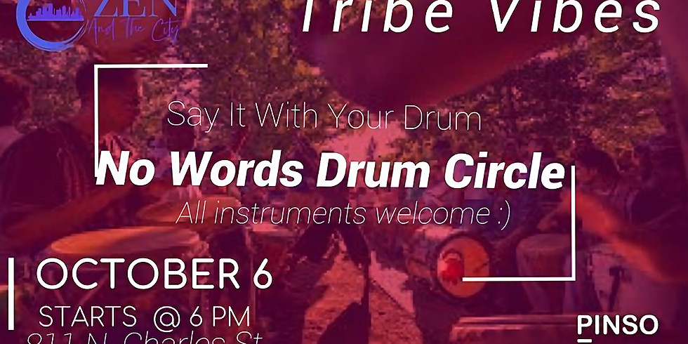 Tribe Vibes: No Words Drum Circle