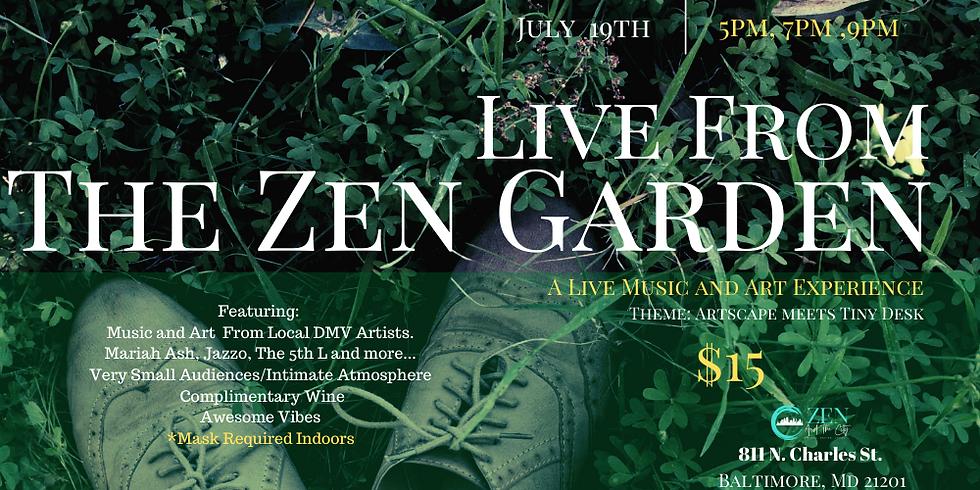 Live From The Zen Garden