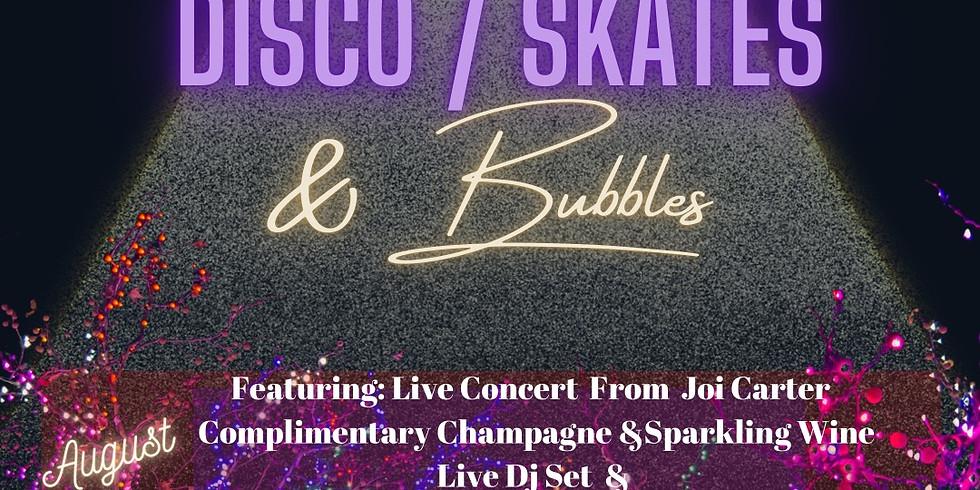 Disco, Skates and Bubbles