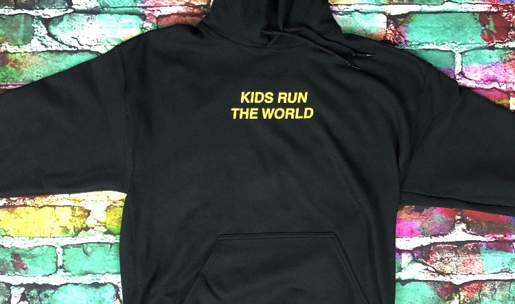 Kids Run The World Hoodie