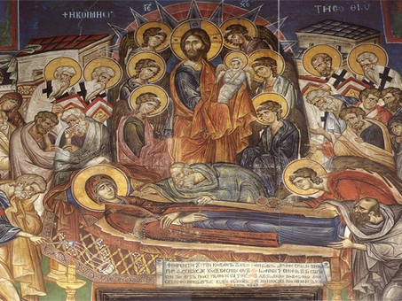 The Dormition of the Mother of God- Transition to Life
